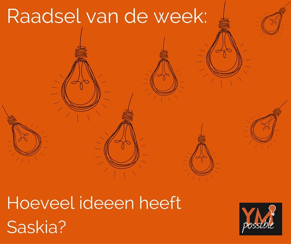 Raadsel van de week: hoeveel ideeën heeft Saskia?
